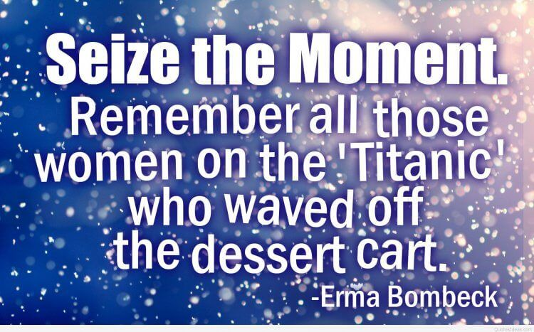 12 Quotes To Help You Seize The Moment Doyouyoga