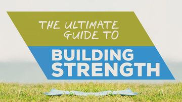 Building Strength – The Ultimate Guide