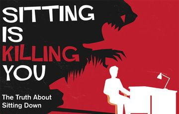 Why Sitting Down is Killing You - Infographic