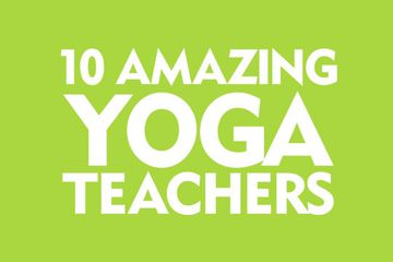 10 Amazing Yoga Teachers You Should Know