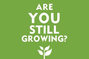 Are You Still Growing?