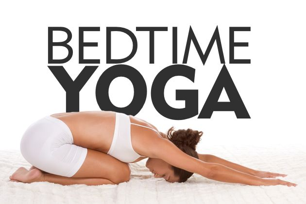 The Perfect Bedtime Yoga Sequence