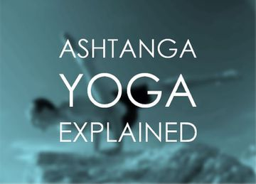 What Is Ashtanga Yoga?