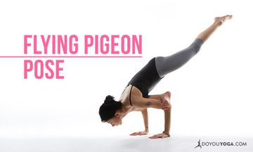 How To Do Flying Pigeon Pose