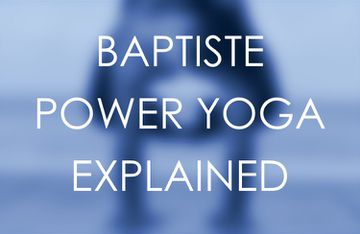 What Is Baptiste Power Yoga?