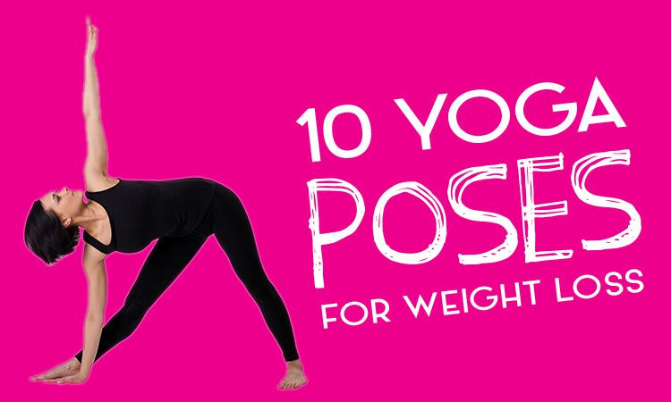 10 Yoga Postures for Weight Loss