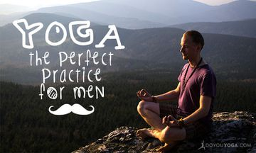 Why Yoga Is The Perfect Practice For Men