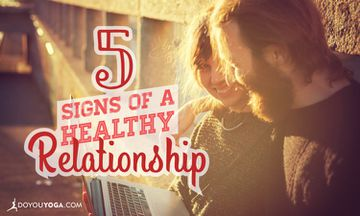 5 Signs You're In A Healthy Relationship
