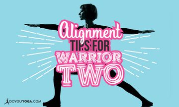9 Alignment Tips For A Powerful Warrior Two