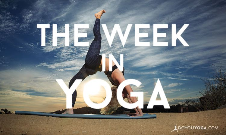 The Week In Yoga #24