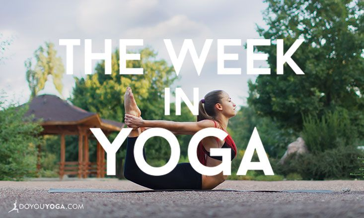 The Week In Yoga #30