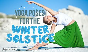 3 Yoga Poses to Celebrate the Winter Solstice