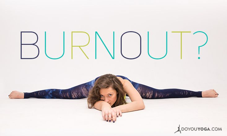 5 Tips on Avoiding Burnout as a Yoga Teacher