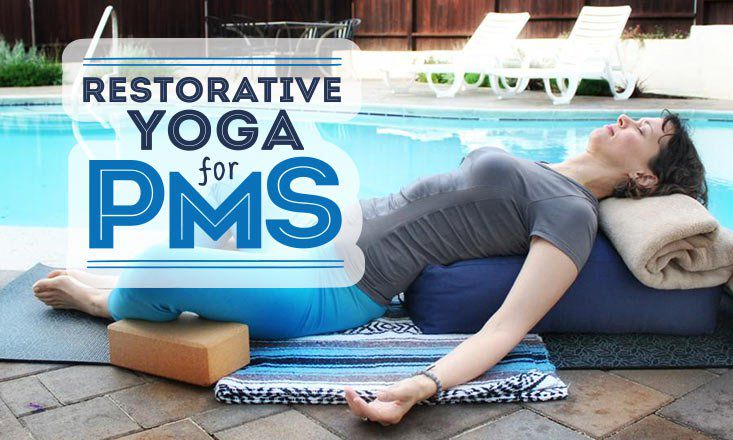 Restorative Yoga Sequence and Poses to Ease PMS