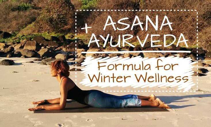 4 Yoga Poses, 3 Spices, 1 Mantra: An Ayurvedic Formula for Winter Wellness