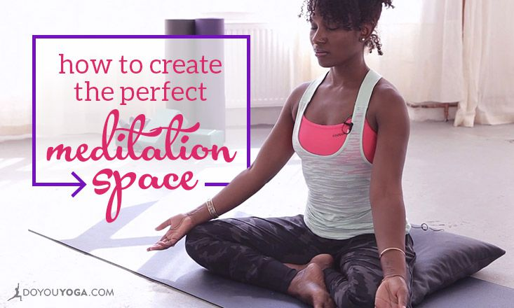 How to Create the Perfect Meditation Space