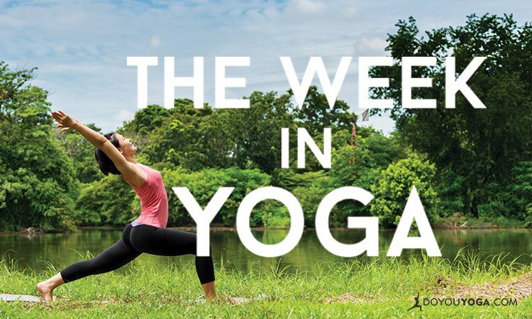 The Week In Yoga #35