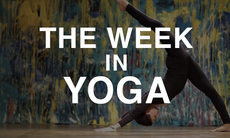 The Week In Yoga #42