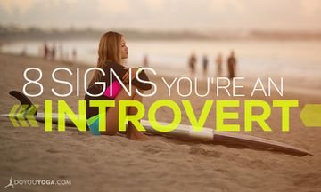 8 Signs You're Definitely an Introvert