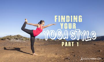 How to Find Your Yoga Style Soulmate (Part One)
