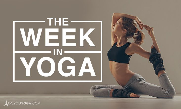 The Week In Yoga #45