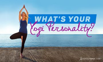 Your Yoga Student Personality (and How You Can Explore a New One)