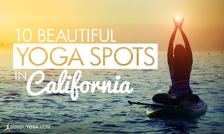 10 Beautiful Places to Practice Yoga in California