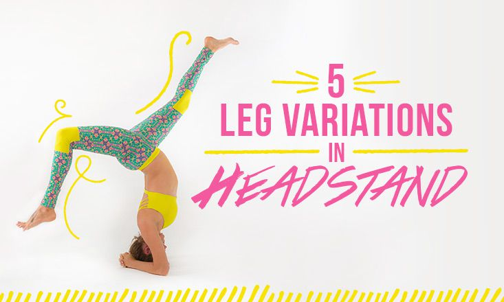 5 Headstand Leg Variations
