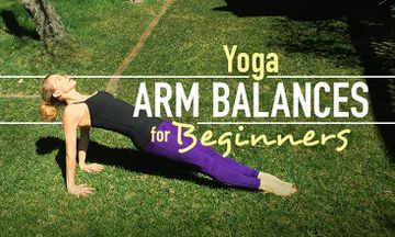 6 Yoga Arm Balances for Beginners (With Modifications)