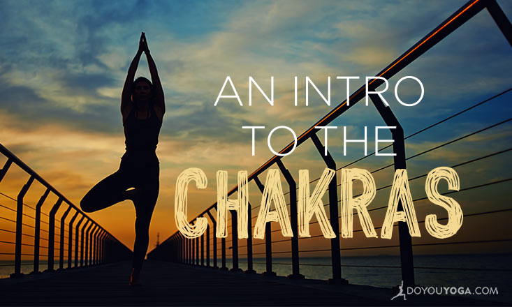 An Introduction to the Chakras for Beginners