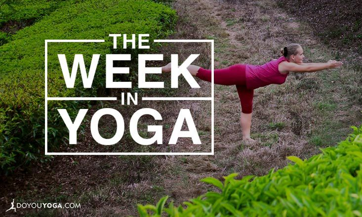 The Week In Yoga #48