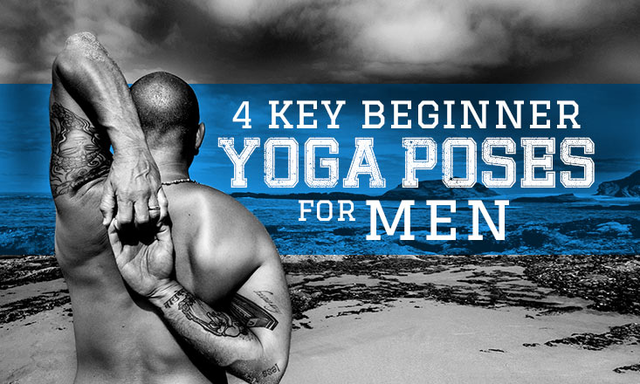 4 Key Beginner Yoga Poses for Men