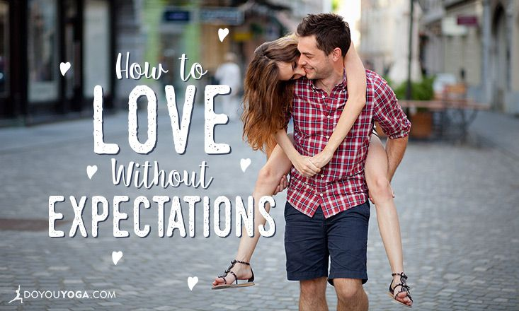 How to Love Without Expectations