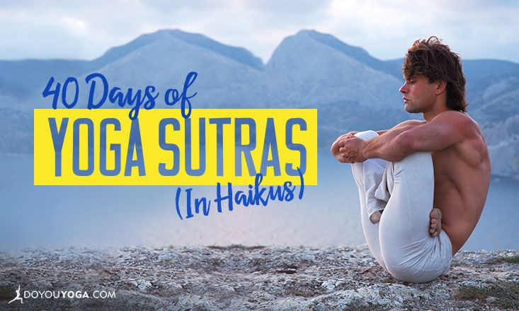 The Yoga Sutras for Transformation: 40 Haikus for 40 Days