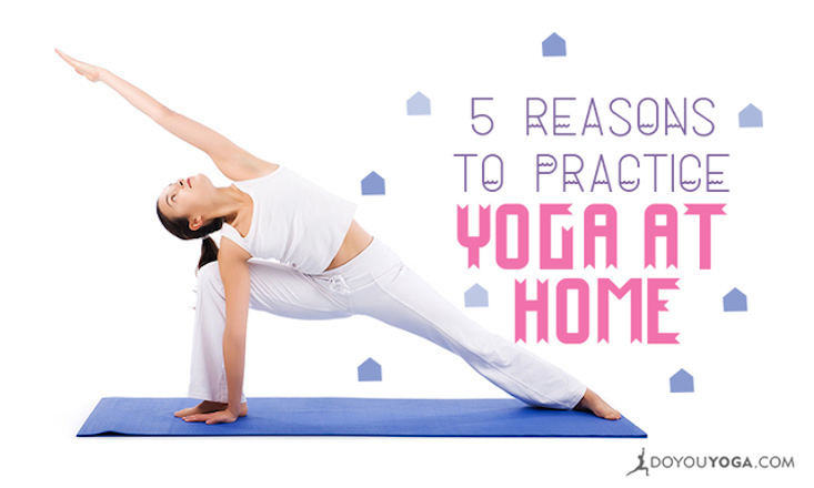 5 Reasons to Start an At-Home Yoga Practice