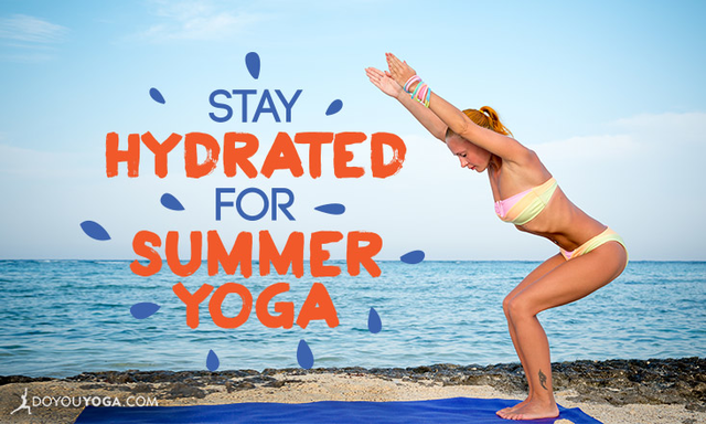 10 Ways to Stay Hydrated for Summer Yoga