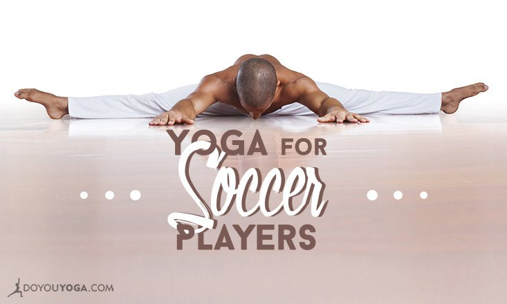 5 Yoga Poses for Soccer Players