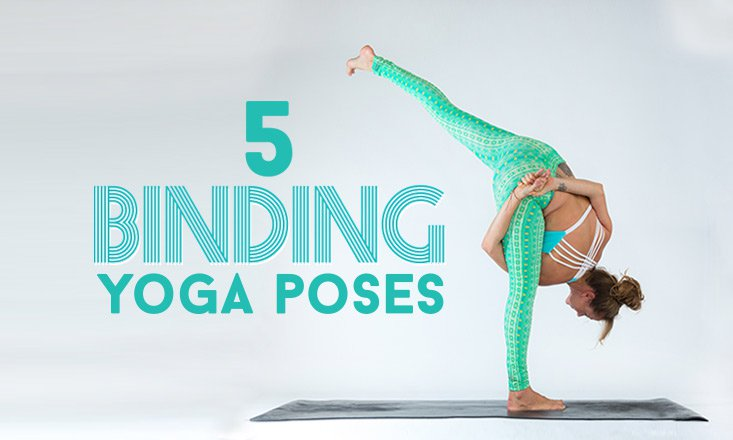 Bind to Unwind- 5 Bound Yoga Poses