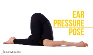 How to Do Ear Pressure or Deaf Man's Pose
