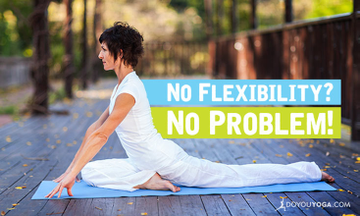 Why You Don't Need Flexibility to be a Yogi
