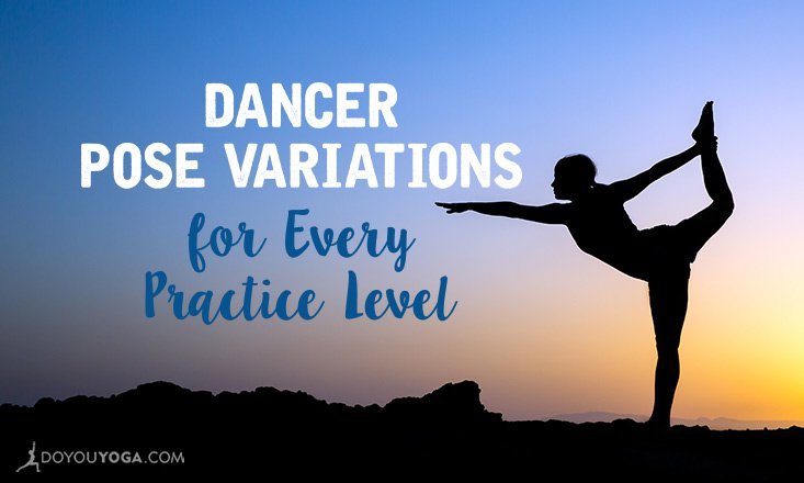 5 dancer pose variations for every practice level