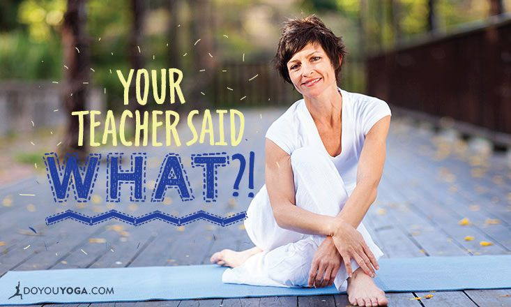 8 Phrases That Yoga Teachers Can Stop Using Now