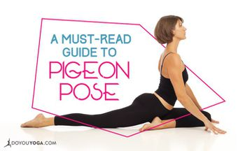 A Must-Read Guide to Pigeon Pose