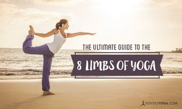 The Ultimate Guide to the Eight Limbs of Yoga