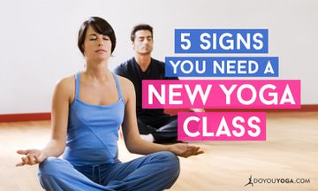 5 Signs That Your Yoga Class Isn't Working for You
