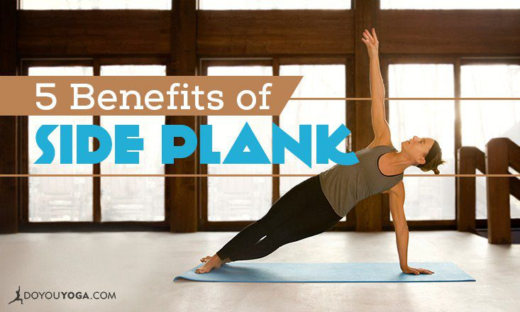 5 Benefits of Side Plank Pose
