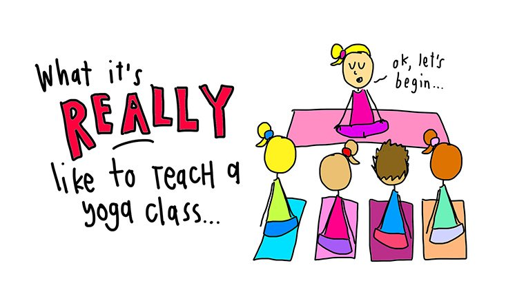 What its really like to teach a yoga class (illustrated)