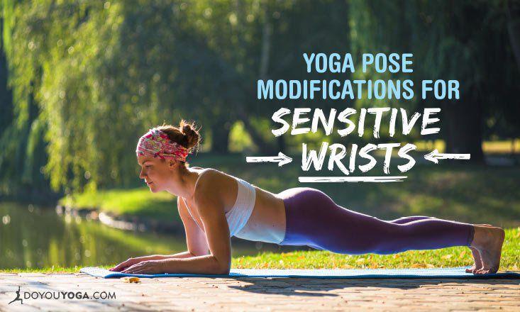 5 Yoga Pose Modifications for Sensitive Wrists   DOYOUYOGA