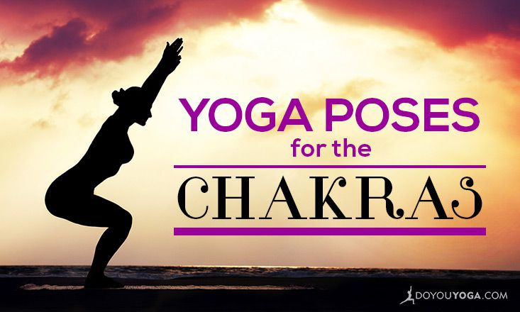 A Guide to Yoga Poses for the Chakras
