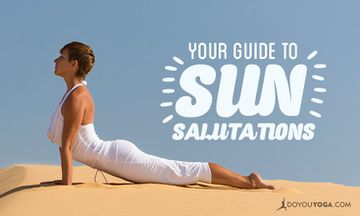 A Yogi's Guide to Sun Salutations